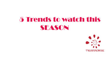 5 Trends to watch this Season